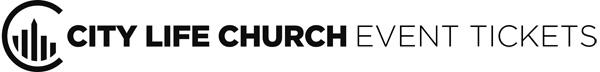 City Life Church Event Tickets