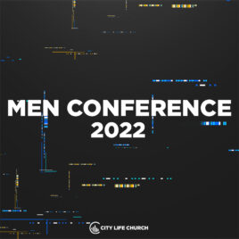City Life Men Conference 2022